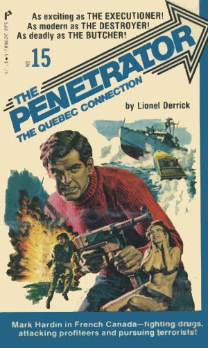 The Penetrator #15 The Quebec Connection LFQ Terrorists