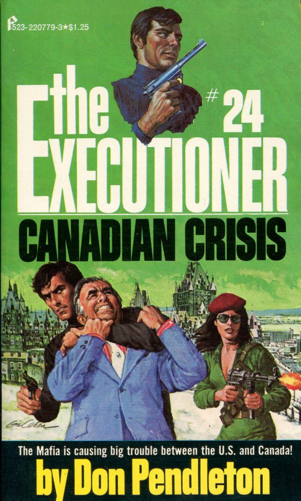 The Executioner, Mack Bolan, The Canadian Crisis